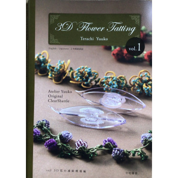 3D Flower Tatting  Vol. 1 - Terachi Yukon